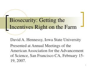 Biosecurity: Getting the Incentives Right on the Farm