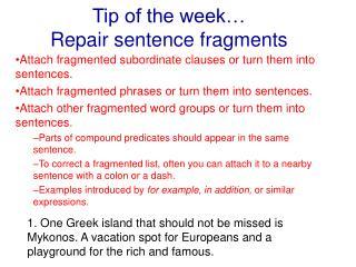 Tip of the week… Repair sentence fragments
