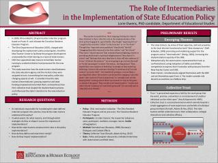 The Role  of  Intermediaries in the Implementation of  State Education  Policy Lorie Owens, PhD candidate, Department o