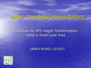 Procedure for GPS Height Transformation within a Small Local Area