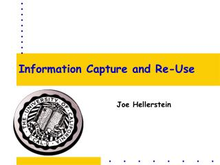 Information Capture and Re-Use