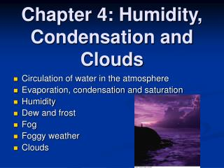 Chapter 4: Humidity, Condensation and Clouds