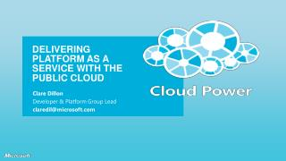 Delivering platform as a service with THE public cloud