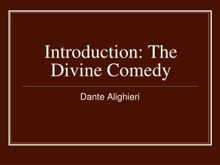 Introduction: The Divine Comedy