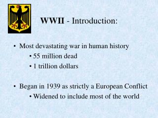 WWII  - Introduction: