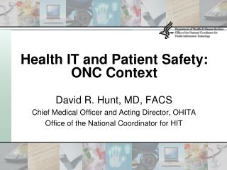 Health IT and Patient Safety: ONC Context
