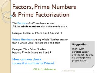 Factors, Prime Numbers  & Prime Factorization