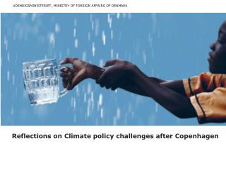 Reflections on Climate policy challenges after Copenhagen
