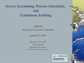 Access Accounting, Process Attestation,  and  Continuous Auditing