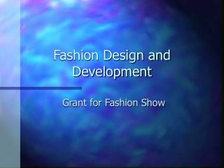 Fashion Design and Development