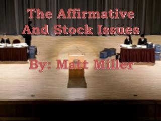 The Affirmative And Stock Issues