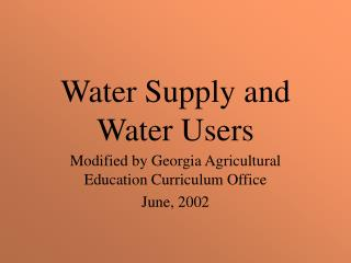Water Supply and Water Users