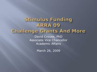 Stimulus Funding ARRA 09 Challenge Grants And More