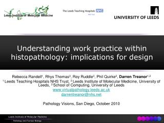 Understanding work practice within histopathology: implications for design