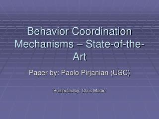 Behavior Coordination Mechanisms – State-of-the-Art
