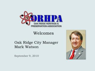 Oak Ridge City Manager  Mark Watson