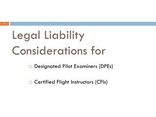 Legal Liability Considerations for