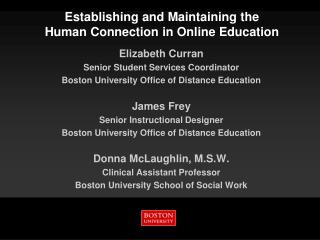Establishing and Maintaining the  Human Connection in Online Education