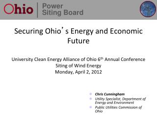 Chris Cunningham Utility Specialist, Department of Energy and Environment Public Utilities Commission of Ohio