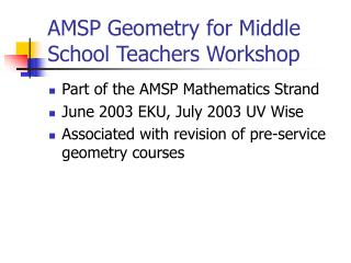 AMSP Geometry for Middle School Teachers Workshop