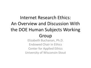 Internet Research Ethics:  An Overview and Discussion With the DOE Human Subjects Working Group