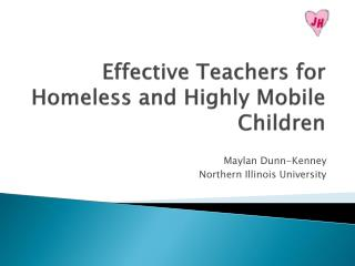 Effective Teachers for Homeless and Highly Mobile Children