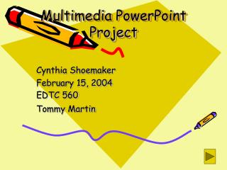 Multimedia PowerPoint Project
