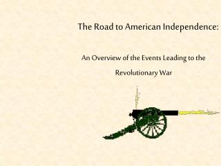 The Road to American Independence: