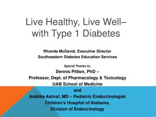 Live Healthy, Live Well–  with Type 1 Diabetes