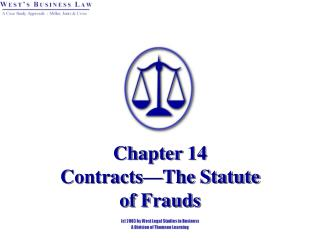 Chapter 14 Contracts—The Statute  of Frauds