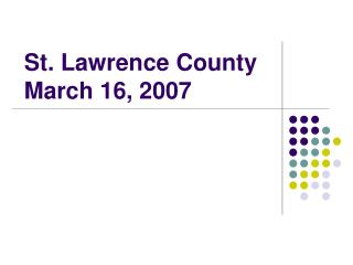 St. Lawrence County March 16, 2007
