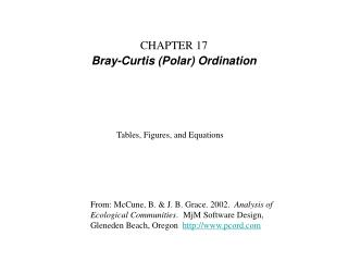 CHAPTER 17 Bray-Curtis (Polar) Ordination