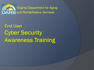 End User  Cyber Security  Awareness Training