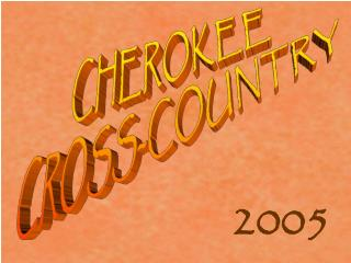 CHEROKEE  CROSS-COUNTRY