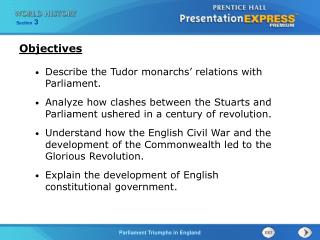 Describe the Tudor monarchs' relations with Parliament. Analyze how clashes between the Stuarts and Parliament ushered