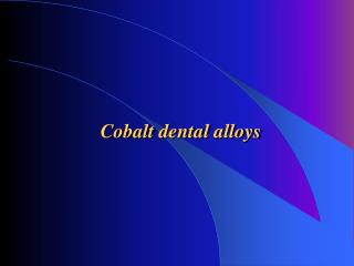 Cobalt dental alloys