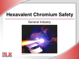 Hexavalent Chromium Safety