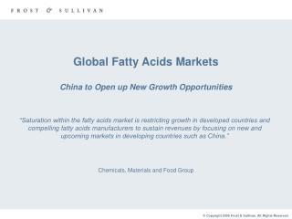 Global Fatty Acids Markets China to Open up New Growth Opportunities
