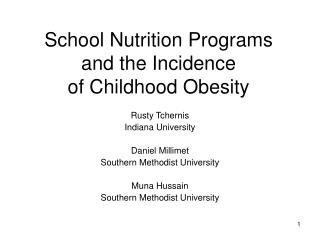 School Nutrition Programs and the Incidence of Childhood Obesity