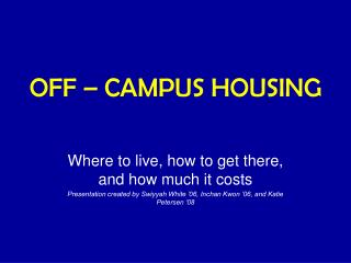 OFF – CAMPUS HOUSING