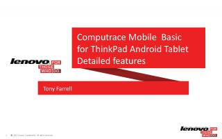 Computrace Mobile   Basic for  ThinkPad Android  Tablet Detailed features