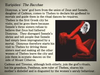 Euripides:  The Bacchae