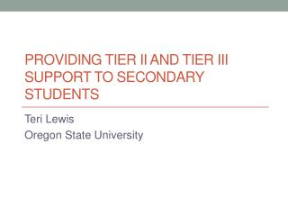 Providing Tier II and Tier III Support to Secondary Students