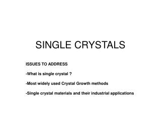 SINGLE CRYSTALS