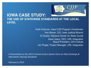 Iowa Case Study:  The Use of Statewide Standards at the Local Level