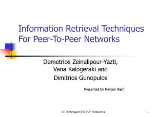 Information Retrieval Techniques For Peer-To-Peer Networks