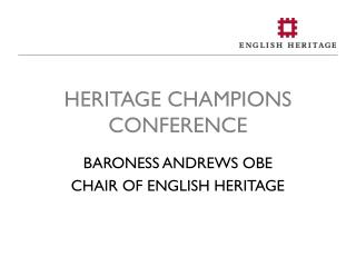 HERITAGE CHAMPIONS CONFERENCE