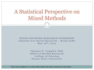 A Statistical Perspective on Mixed Methods
