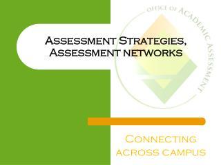 Assessment Strategies, Assessment networks