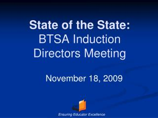 State of the State: BTSA Induction Directors Meeting